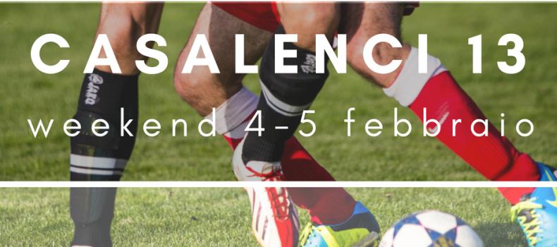 Casa Lenci 13 | Weekend 4-5 febbraio