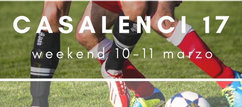 Casa Lenci 17 | Weekend 10-11 marzo