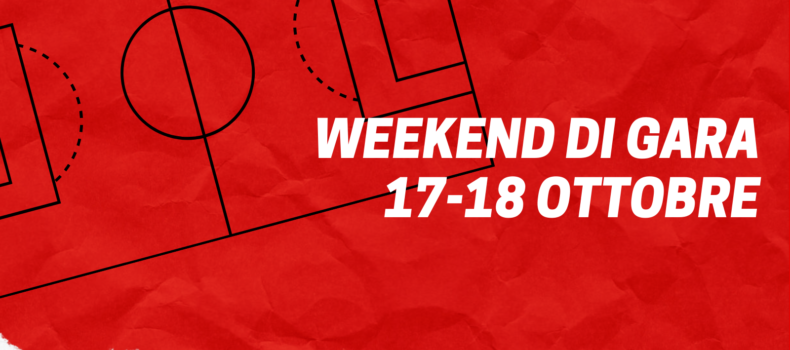 WEEKEND DI GARA | 17-18 OTTOBRE